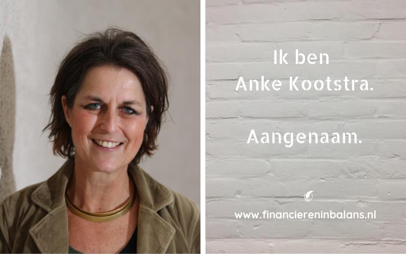 Ik ben Anke Kootstra | Financieren in Balans